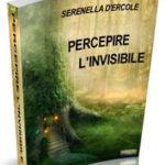 Percepire l'invisibile